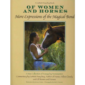 Of Women and Horses : More Expressions of the Magical Bond