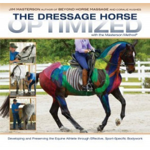 The Dressage Horse Optimized with the Masterson Method -