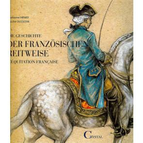 Die Geschichte der französischen Reitweise