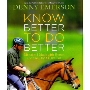 Know Better to Do Better: Mistakes I Made With Horses (So You Don't Have to)