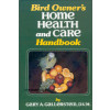 Bird owner's home Health and Care handbook