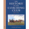 The History of the Coaching Club