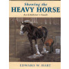 Showing the Heavy Horse