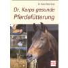 Dr. Karps gesunde Pferdefütterung