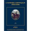 L 'Annee Hippique 2005/2006