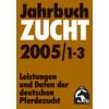 Jahrbuch Zucht 2005*