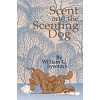 Scent and the Scenting Dog*