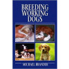 Breeding working dogs
