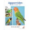 Agaporniden - deel 1*