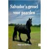 Salvador's gevoel voor paarden*