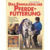 Das Einmaleins der Pferdefütterung