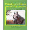Breaking a Horse to Harness