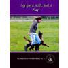 Dog Sports Skills Book 3 *