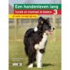 Een hondenleven lang fysiek en mentaal in balans - Deel 3