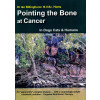 Pointing the Bone at Cancer*