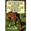 Nutrition and the Feeding of horses