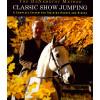 The DeNemethy Method: Classis show jumping