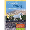 Longieren als Dialog mit dem Pferd