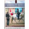 Einreiten in der Akademischen Reitkunst - Riding in in the Academic Art of Riding -Band 4