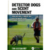 Detector Dogs and Scent Movement*