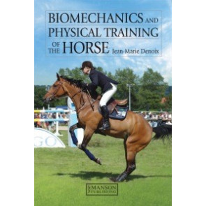 Biomechanics and Physical Training of the Horse*