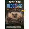 The cult of the Hedgehog